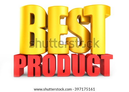 3D best product word on white isolated background - stock photo