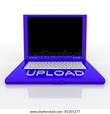 3D blank laptop computer with upload word on it