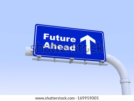 3D Blue street sign with future ahead world written on it with blue sky on the background - stock photo