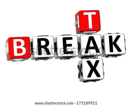 3D Break Tax Crossword on white background  - stock photo