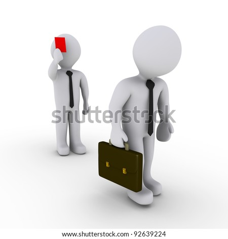 3d businessman is showing a red card to another that is leaving