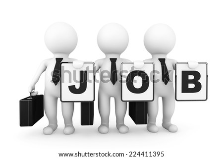 3d Businessmans with Job sign on a white background - stock photo