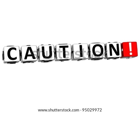3D Caution Block Text on white background - stock photo