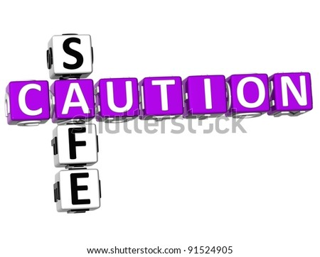 3D Caution Safe Crossword on white background - stock photo