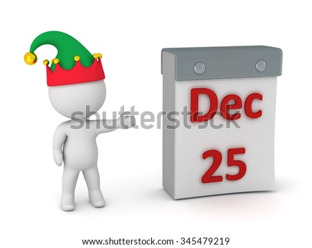 3D character wearing an elf hat showing a tare-off calendar with December 25. Isolated on white background.