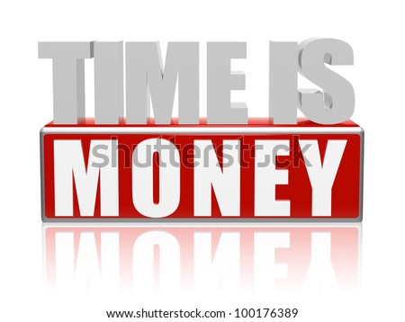 3d color letters and block with text - time is money - stock photo