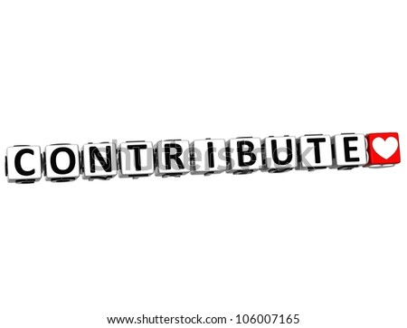 3D Contribute Button Click Here Block Text over white background - stock photo