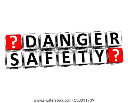 3D Danger Safety Button Click Here Block Text over white background - stock photo