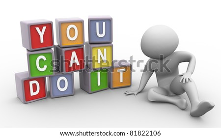 3d depressed man with buzzword 'you can do it' - stock photo