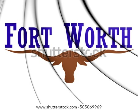 3D Flag of Fort Worth City, Texas. 3D Illustration.