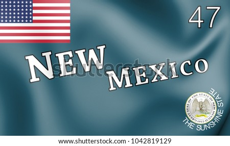 3D Flag of New Mexico (1912-1925), USA. 3D Illustration.