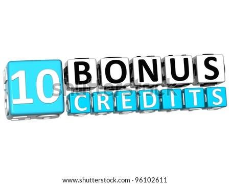 3D Get 10 Bonus Credits Block Letters over white background - stock photo
