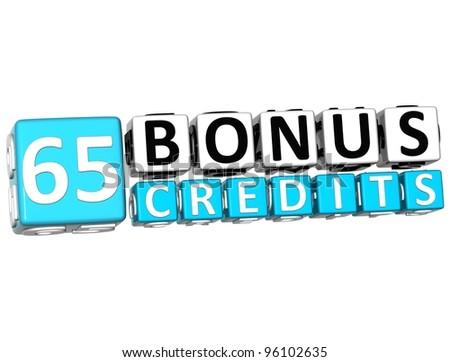 3D Get 65 Bonus Credits Block Letters over white background - stock photo