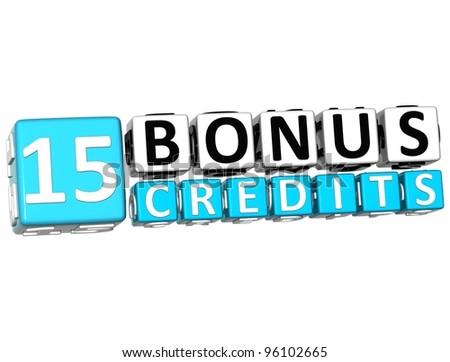 3D Get 15 Bonus Credits Block Letters over white background - stock photo