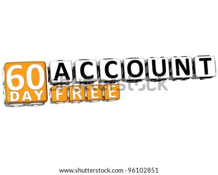 3D Get 60 Day Account Free Block Letters over white background - stock photo
