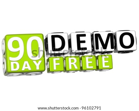 3D Get 90 Day Demo Free Block Letters over white background - stock photo