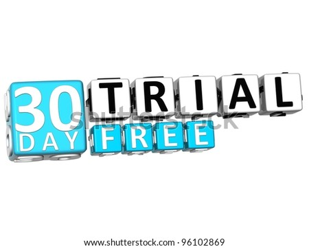 3D Get 30 Day Trail Free Block Letters over white background - stock photo
