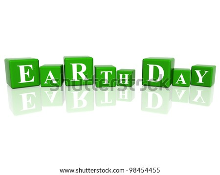 3d green cubes with letters makes Earth Day - stock photo