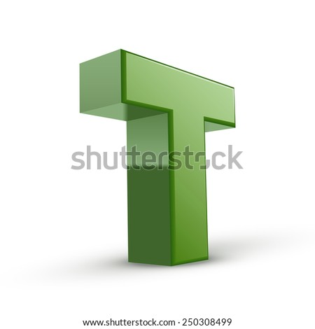 3d green letter T isolated on white background