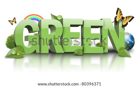 3D Green text is isolated on a white background with trees, leaves, butterflies and the earth around it. Use it for an energy or environment concept. - stock photo