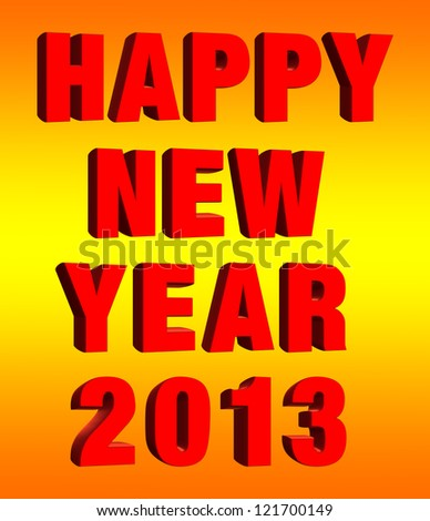 3d happy new year 2013 message on the yellow background - stock photo