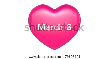 3 D Heart shape with March 8  text in it - stock photo