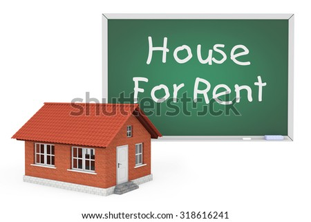 3d House with House For Rent Sign Blackboard on a white background - stock photo