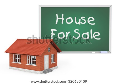 3d House with House For Sale Sign Blackboard on a white background - stock photo