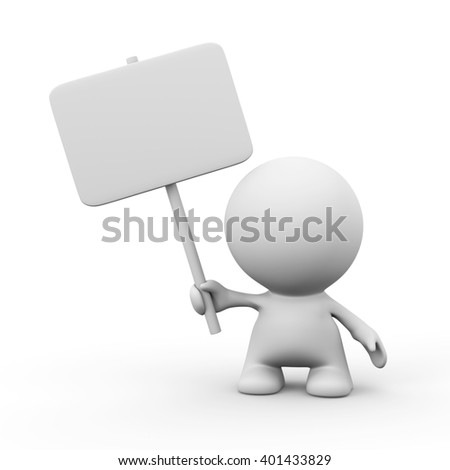 3d human character holding an empty sign in front of a white background (3d illustration)