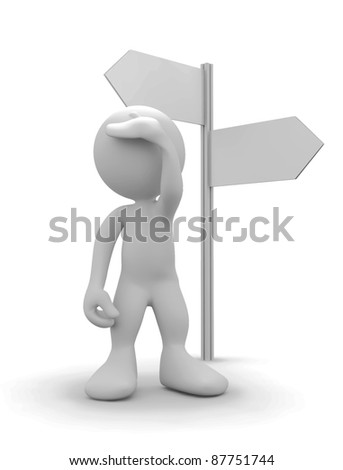 3d human watching ahead beside signpost . 3d illustration. - stock photo