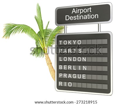 3d illustration. airport board and palm on white background - stock photo