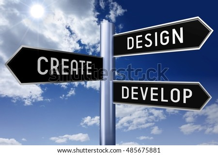 3D illustration/ 3D rendering - signpost with three arrows - design concept (design, create, develop).