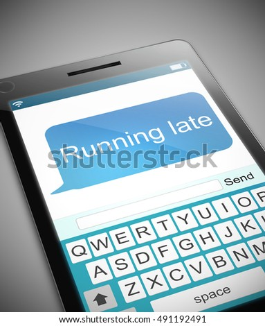 3D Illustration depicting a phone with a running late message concept.