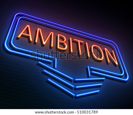 3d Illustration depicting a sign with an ambition concept.