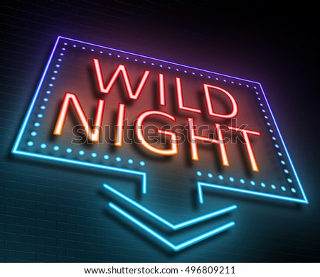 3d Illustration depicting an illuminated neon sign with a wild night concept.