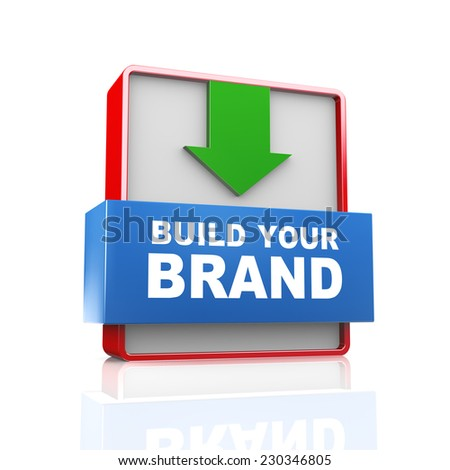 3d illustration of arrow text concept of build your brand - stock photo