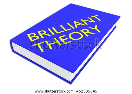 "3D illustration of ""BRILLIANT THEORY"" script on a book, isolated on white."