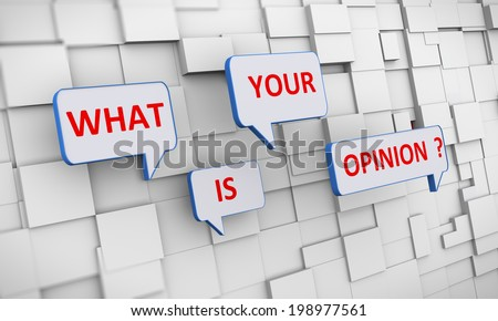 3d illustration of bubble speech of question what is your opinion on abstract block background - stock photo