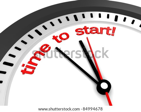 3d illustration of clock with 'time to start' sign - stock photo