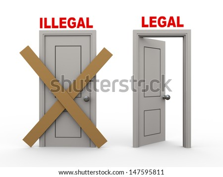 3d illustration of closed door of concept of illegal and open door having word legal. - stock photo