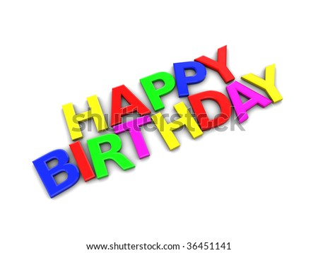 3d illustration of colorful happy birthday sign over white background