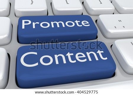 "3D illustration of computer keyboard with the script ""Promote Content"" on two adjacent blue buttons. Marketing concept."