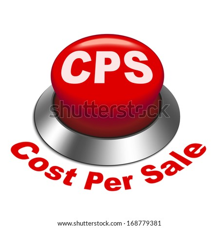 3d illustration of cps cost per sale button isolated white background