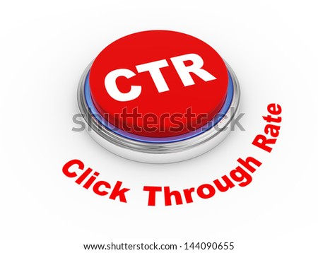 3d illustration of  ctr click through rate button.