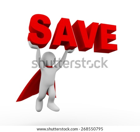 3d illustration of flying brave super hero with red cloak carrying word text save. 3d rendering of white man person people character