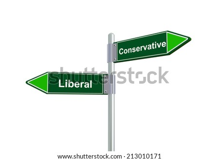 3d illustration of  liberal and conservative road sign.  - stock photo
