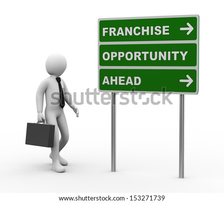 3d illustration of man and green roadsign of franchise opportunity ahead. 3d rendering of human people character. - stock photo