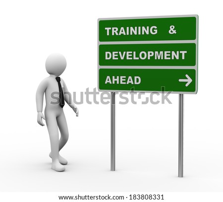 3d illustration of man and green roadsign of training and development ahead. 3d rendering of human people character. - stock photo