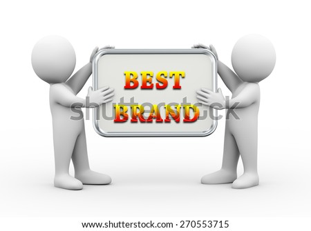 3d illustration of man holding word text board of best brand.  3d rendering of human people character - stock photo