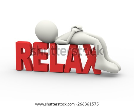 3d illustration of man lying resting on word relax. 3d human person character and white people - stock photo